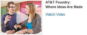 AT&T Foundry: Where Ideas Are Made: Watch Video