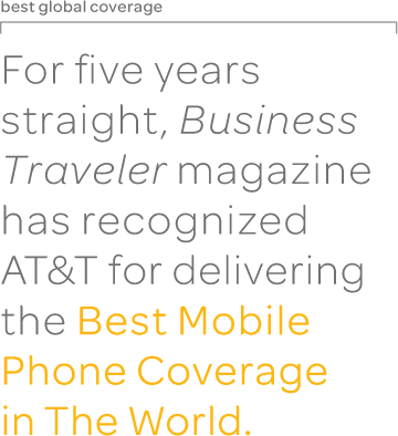 AT&T was awarded best mobile phone coverage in the world.