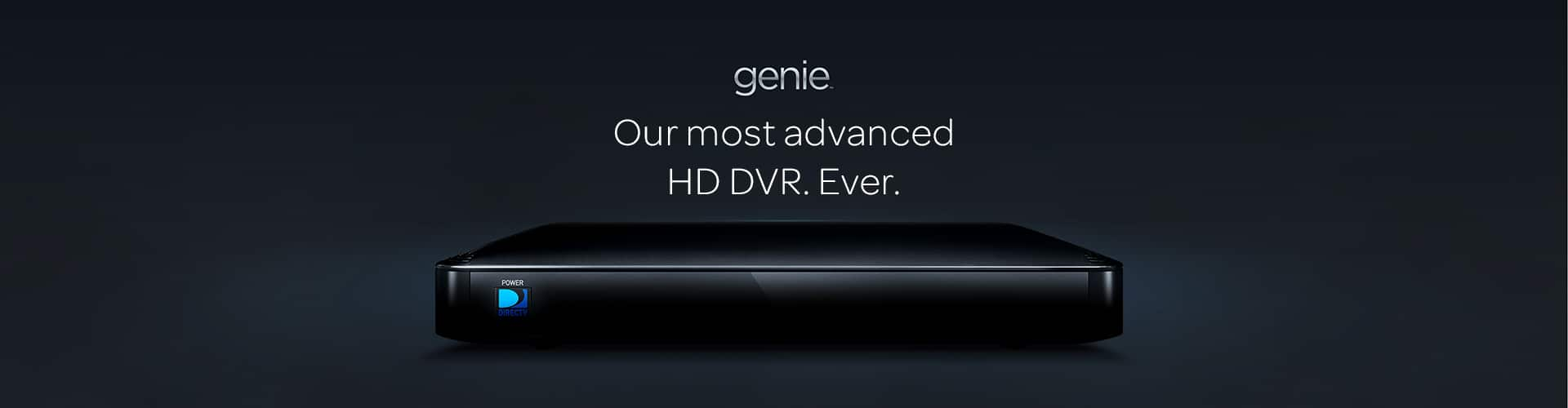 DIRECTV Genie HD DVR - Our Most Advanced DVR Ever