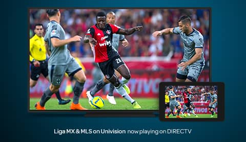 Liga MX & MLS on Univision now playing on DIRECTV