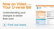 Your U-verse video bill makes understanding your charges easier than ever. Select this link to find out more.
