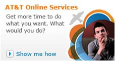AT&T Online Account Management gives you more time to do what you want.  Show me how.